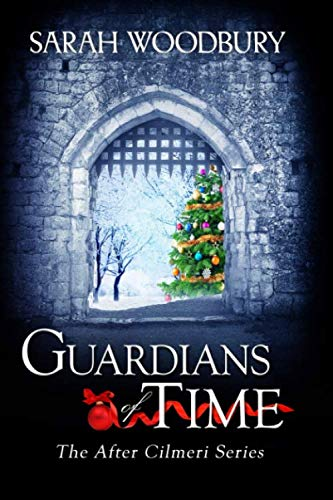 9781508632504: Guardians of Time (The After Cilmeri Series)
