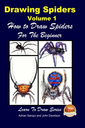 9781508632658: Drawing Spiders Volume 1 - How to Draw Spiders For the Beginner