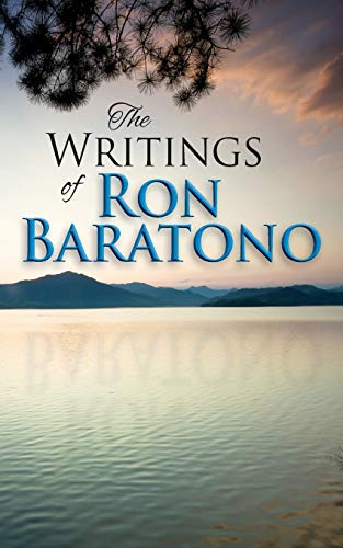 The Writings of Ron Baratono: Baratono, Ron