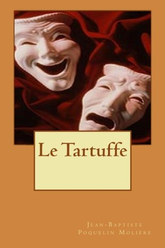 9781508634508: Le Tartuffe (French Edition)