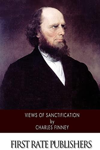 9781508634621: Views of Sanctification