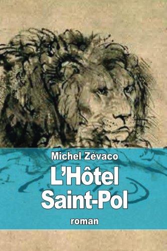 L Hotel Saint-Pol (Paperback): Michel Zevaco