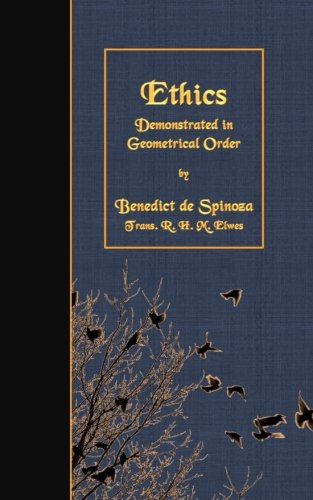 9781508635659: Ethics: Demonstrated in Geometrical Order
