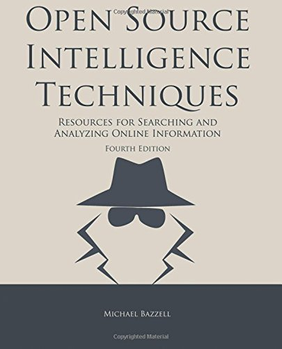9781508636335: Open Source Intelligence Techniques: Resources for Searching and Analyzing Online Information
