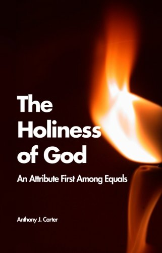9781508636960: The Holiness of God: An Attribute First Among Equals