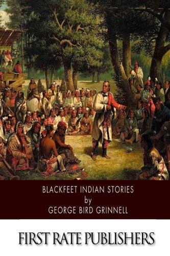 9781508637806: Blackfeet Indian Stories