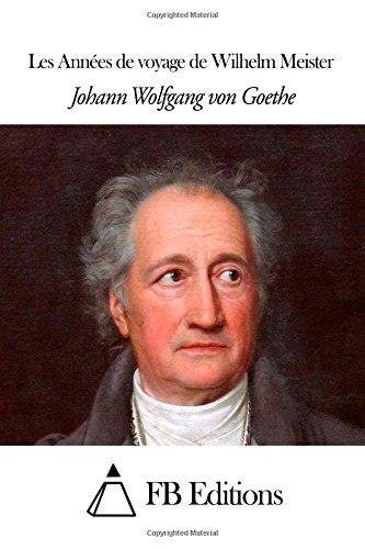 9781508638483: Les Années de voyage de Wilhelm Meister