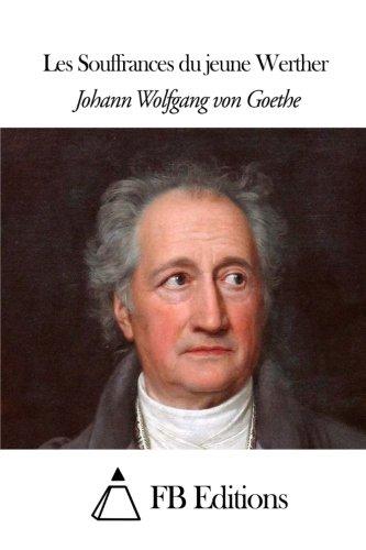 9781508638896: Les Souffrances du jeune Werther (French Edition)