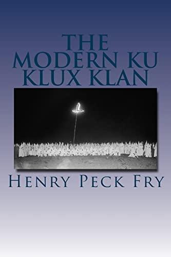 9781508638964: The Modern Ku Klux Klan