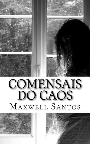 Comensais Do Caos (Paperback) - Maxwell Dos Santos