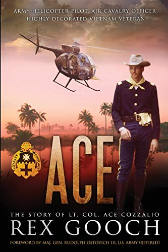 9781508642466: Ace: The Story of Lt. Col. Ace Cozzalio