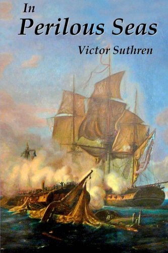 9781508643340: In Perilous Seas: Volume 3 (Paul Gallant Saga)