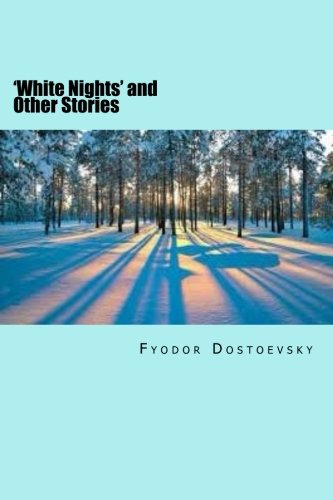 9781508643517: 'White Nights' and Other Stories
