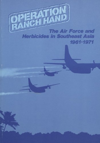 9781508644460: Operation Ranch Hand: The Air Force and Herbicides in Southeast Asia, 1961-1971