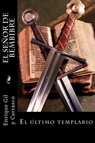 9781508645276: El Señor de Bembibre (Spanish Edition)