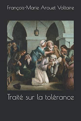 9781508645375: Traité sur la tolérance (French Edition)