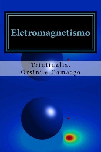 9781508646235: Eletromagnetismo (Portuguese Edition)