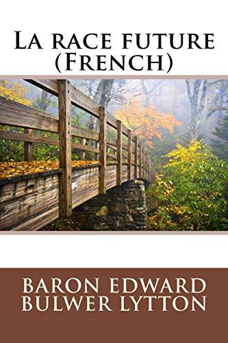 9781508646570: La race future (French)