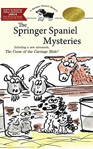 9781508647232: The Springer Spaniel Mysteries: The Complete Series
