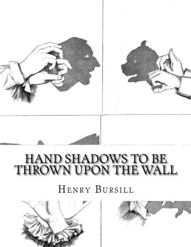 9781508648321: Hand Shadows To Be Thrown Upon The Wall