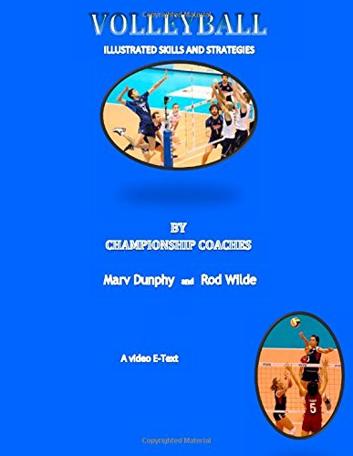 9781508648796: Volleyball--Illustrated Skills and Strategies: By Championship Coaches