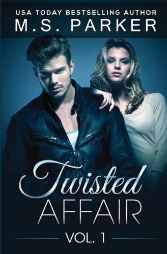 9781508649083: Twisted Affair Vol. 1 (Volume 1)