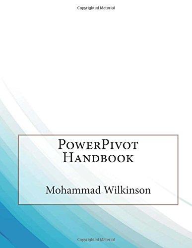 9781508650218: PowerPivot Handbook