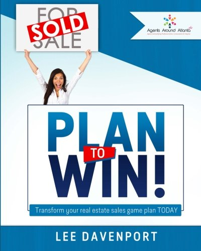 9781508652328: Plan to Win!: Transform Your Real Estate Sales Game Plan