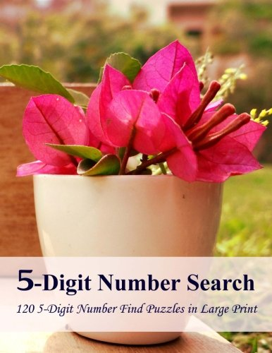 5-Digit Number Search: 120 5-Digit Number Find Puzzles in Large Print: Puzzlefast