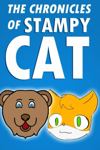 9781508653981: The Chronicles of Stampy Cat: An Unofficial Novel Based on Minecraft (Volume 2)