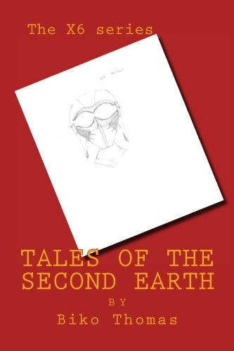 9781508654421: Tales of the Second Earth: Volume 1 (The X6 Series)