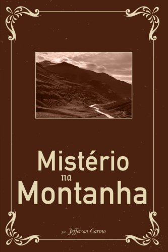 Misterio Na Montanha: Carmo, Jefferson
