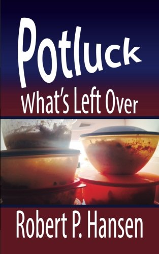 9781508655848: Potluck: What's Left Over