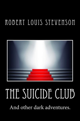 9781508656760: The Suicide Club
