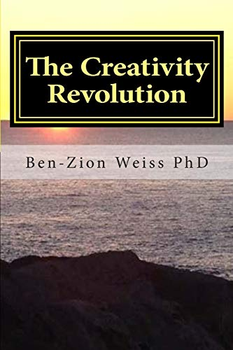 9781508657941: The Creativity Revolution: Steps to an Ecology of Culture