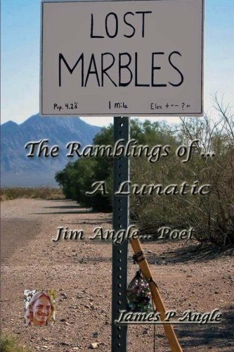 9781508658283: Lost Marbles; The Ramblings of a Lunatic (Volume 1)