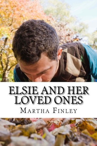 9781508659068: Elsie and Her Loved Ones