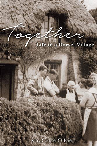 Together: Life in a Dorset Village (Paperback): Rita Cruise O'Brien