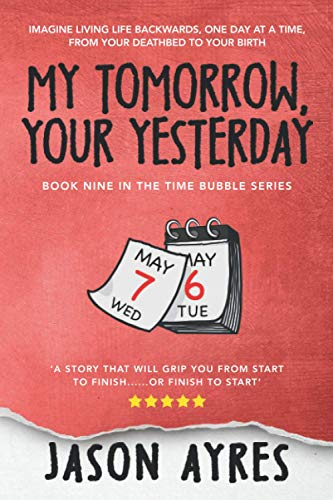 9781508659631: My Tomorrow, Your Yesterday