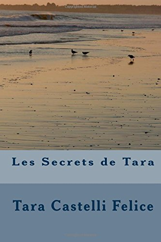 9781508660361: Les Secrets de Tara (French Edition)
