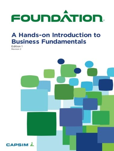 9781508664109: Foundation: A Hands-on Introduction to Business Fundamentals e1r1