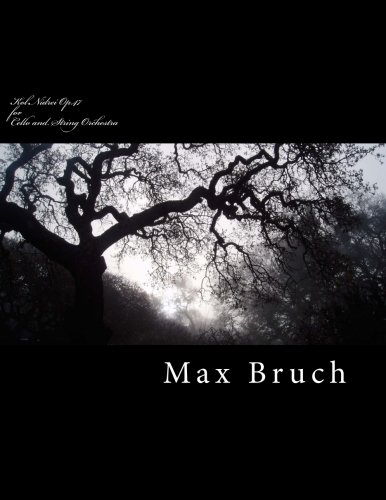 Kol Nidrei Op.47 for Cello and String: Bruch, MR Max