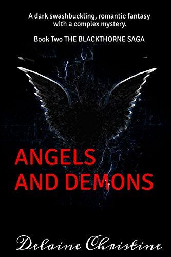 9781508665953: Angels and Demons: The Blackthorne Saga (Volume 2)