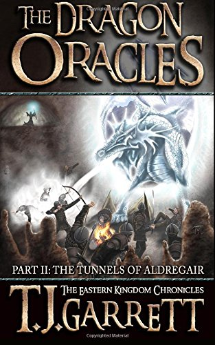 9781508666189: The Tunnels of Aldregair (The Dragon Oracles) (Volume 2)