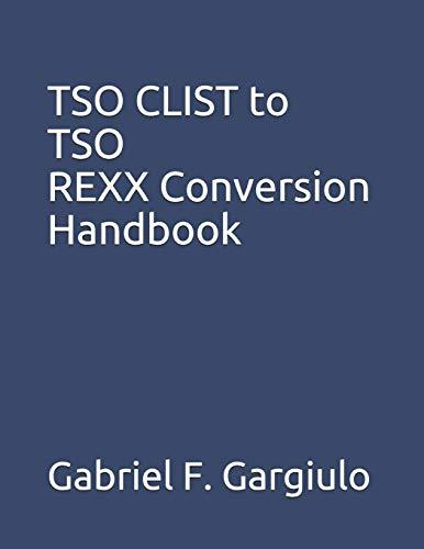 9781508668497: TSO CLIST to TSO REXX Conversion Handbook