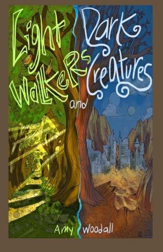 9781508668602: Light-walkers and the Dark Creatures