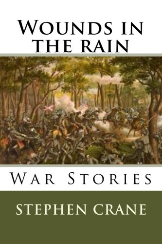 9781508670841: Wounds in the rain War stories