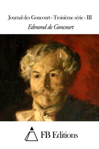9781508671183: 3: Journal des Goncourt - Troisième série - III (French Edition)