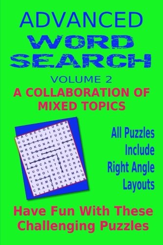 Advanced Word Search Adult Series Volume 2: Collaboration Mixed Topics: Puzzles with right angle ...