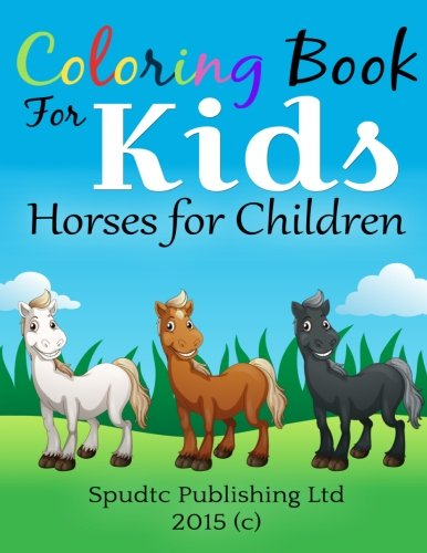 9781508672166: Coloring Book for Kids: Horses for Children